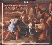 NAUMANN JOHANN GOTTLIEB / LA PASSIONE DI GESU CRISTO - SERGIO BALESTRACCI - (2CD)
