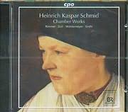 CD image SCHMID HEINRICH KASPAR / CHAMBER WORKS - RIMMER - ZURL - MONKEMEYER - GREHL