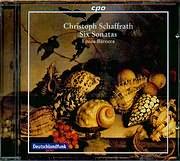 CD image SCHAFFRATH CHRISTOPH / SIX SONATAS - EPOCA BAROCCA