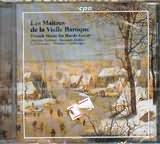 CD image LES MAITRES DE LA VIELLE BAROQUE - WORKS FOR HURDY GURDY / LOIBNER