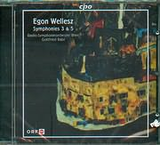 CD image WELLESZ EGON / SYMHONIES 3 AND 5 - GOTTFRIED RABL - RADIO SYMPHONYEORCHESTER WIEN
