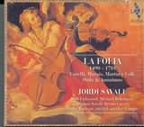 CD image LA FOLIA / JORDI SAVALL / CORELLI - MARAIS - MARTIN Y COLL - ORTIZ