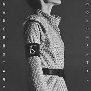 CD Image for KADEBOSTANY / MONUMENTAL