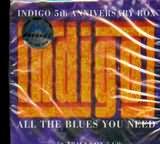 CD image INDIGO 5th ANNIVERSARY BOX / ALL THE BLUES YOU NEED