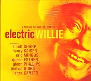 CD image A TRIBUTE TO WILLIE DIXON - ELECTRIC WILLIE - (VARIOUS)