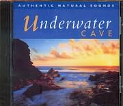 CD image UNDERWATER CAVE / AUTHENTIC NATURAL SOUNDS