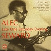 CD image ALEC SEWARD / LATE ONE SATURDAY EVENING