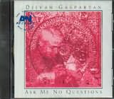 CD image DJIVAN GASPARYAN / ASK ME NO QUESTIONS