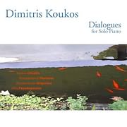 CD image for DIMITRIS KOUKOS / DIALOGUES FOR SOLO PIANO