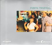 CD image FIESTA TROPICAL (SEPTETO NACIONAL, SEXTETO MAYOR, IZALINE CALISTER) - (VARIOUS)