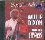 CD image WILLIE DIXON AND CHICAGO ALLSTARS / GOOD ADVICE