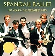 CD image for SPANDAU BALLET / 40 YEARS / THE GREATEST HITS (2LP) (VINYL)