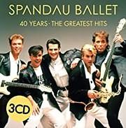 CD image for SPANDAU BALLET / 40 YEARS - THE GREATEST HITS (3CD)