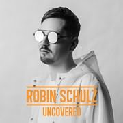 CD image ROBIN SCHULZ / UNCOVERED