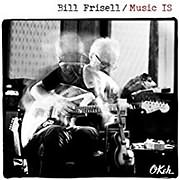 CD image for BILL FRISELL / MUSIC IS