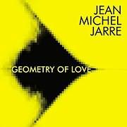 CD Image for JEAN - MICHEL JARRE / GEOMETRY OF LOVE