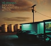 CD image for THE JAYHAWKS / BACK ROADS AND ABANDONED MOTELS (VINYL)