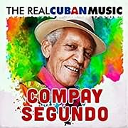 CD image for COMPAY SEGUNDO / THE REAL CUBAN MUSIC (REMASTERED) (2LP) (VINYL)