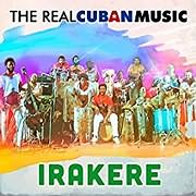 CD image for IRAKERE / THE REAL CUBAN MUSIC (REMASTERED) (2LP) (VINYL)
