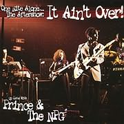 CD image for PRINCE AND THE NEW POWER GENERATION / ONE NITE ALONE - THE AFTERSHOW: IT AIN T OVER! (2LP) (VINYL)