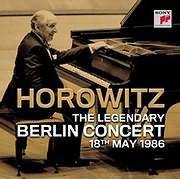 CD image VLADIMIR HOROWITZ / THE LEGENDARY BERLIN CONCERT (2CD)