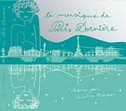 CD image LA MUSIQUE DE PARIS DERNIERE VOL. 7 - (VARIOUS)