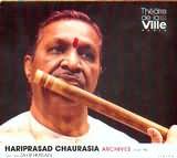 CD image HARIPRASAD CHAURASIA / THEATRE DE LA VILLE PARIS AVEC ZAKIR HUSSAIN / ARCHIVE 17 - 02 - 1992