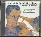 CD image for GLENN MILLER / PENNSYLVANIA 6 - 5000 THE SUSTAINING REMOTE BROADCASTS VOL ONE