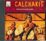 CD image LOS CALCHAKIS / ANDEAN PAN FLUTES (VOL.2)