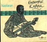 CD image AFGHANISTAN / ENSEMBLE KABOUL - NASTARAN