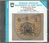 CD image for GIROUST - MOZART - BEETHOVEN - HIMMEL - TASKIN / RITUAL MUSIC OF THE XVIIIth C FREEKASONS