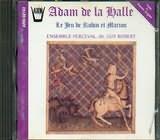 CD image ADAM DE LA HALLE / LE JEU DE ROBIN ET MARION