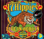 CD + DVD image LIVE IN BERLIN / 17 HIPPIES / THE GREATEST SHOW ON EARTH (CD + DVD)