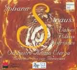 CD image STRAUSS JOHANN / VALSES - POLKAS - OUVERTURES / ORCHESTRE ANIMA ETERNA
