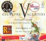 CD image VALENTINI / CONCERTI GROSSI OP.VII / ENSEMBLE 415