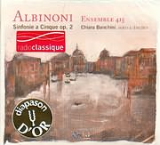 CD image ALBINONI / SINFONIE A CINQUE OP 2 - CHIARA BANCHINI VIOLIN AND DIRECTION - ENSEMBLE 415