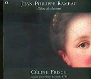 CD image RAMEAU / PIECES DE CLAVECIN / CELINE FRISCH