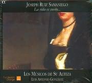 SAMANIEGO JOSEPH RUIZ / LA VIDA ES SUENO - LOS MUSICOS DE SU ALTEZA - LUIS ANTONIO GONZALEZ