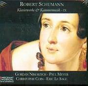 CD image SCHUMANN / KLAVIERWERKE AND KAMMERMISIC IX - GORDAN NIKOLITCH - PAUL MEYER - CHRISTOPHE COIN - ERIC LE SAGE