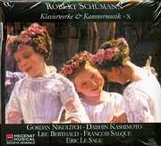 CD image SCHUMANN / KLAVIERWERKE AND KAMMERMUSIK X - GORDAN NIKOLITCH - DASHIN KASHIMOTO - LISE BERTHAUD