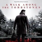 CD image A WALK AMONG THE TOMBSTONES (CARLOS RAFAEL RIVERA) - (OST)