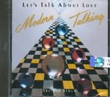 MODERN TALKING / <br>LET S TALK ABOUT LOVE