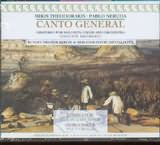 CD image ΜΙΚΗΣ ΘΕΟΔΩΡΑΚΗΣ / CANTO GENERAL ORATORIO FOR SOLOISTS CHOIR AND ORCHESTRA RUNDFUNKCHOR BER [KARYTINOS