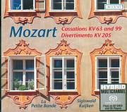 SACD image MOZART / CASSATIONS K63 AND K99 - DIVERTIMENTO K205 / LA PETITE BAND