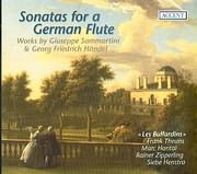 SONATAS FOR A GERMAN FLUTE / WORKS BY SAMMARTINI - HANDEL / LES BUFFARDINS