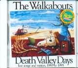 WALKABOUTS / <br>DEATH VALLEY DAYS