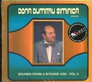 CD image ROMANIA / DONA DUMITRY SIMINICA / SOUNDS FROM A BYGONE AGE VOL 3