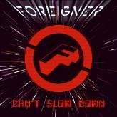 CD image FOREIGNER / CAN T SLOW DOWN