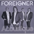 CD image FOREIGNER / ACOUSTIQUE