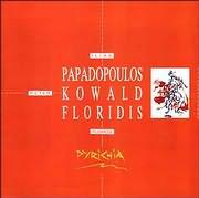 LP image FLOROS FLORIDIS - ILIAS PAPADOPOULOS - PETER KOWALD / PYRIHEIA - PYRICHIA (VINYL)